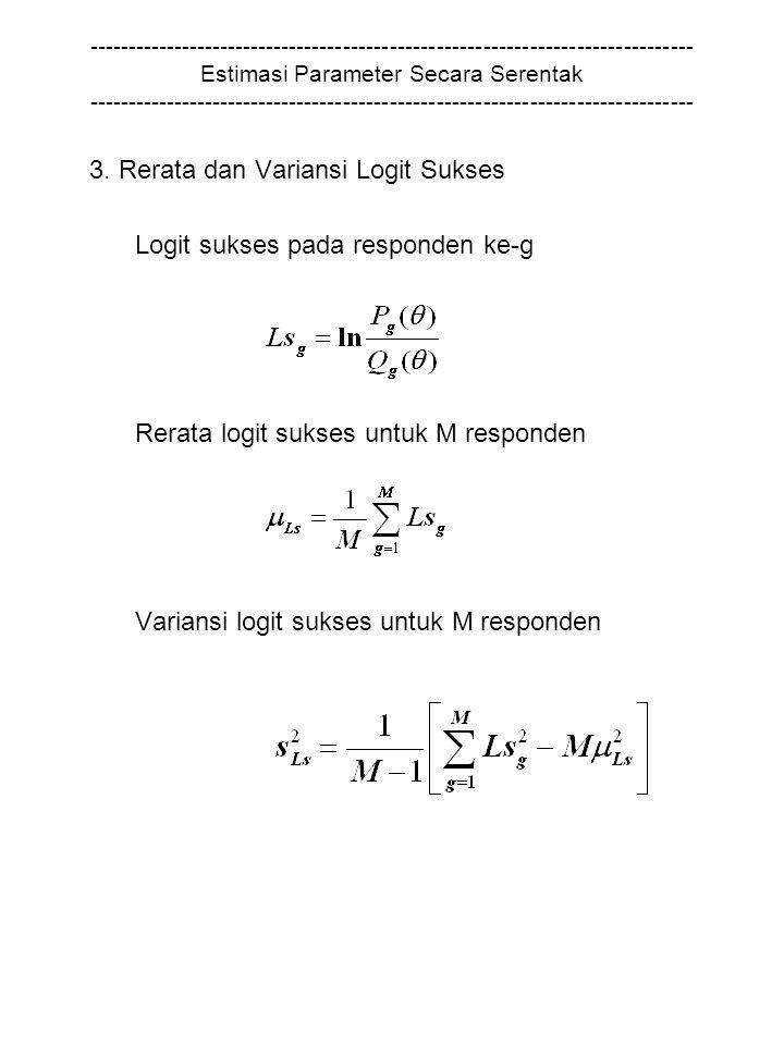 3. Rerata dan Variansi Logit Sukses Logit sukses pada responden ke-g