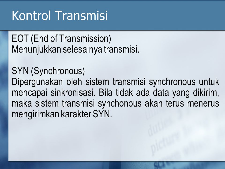 Kontrol Transmisi EOT (End of Transmission)