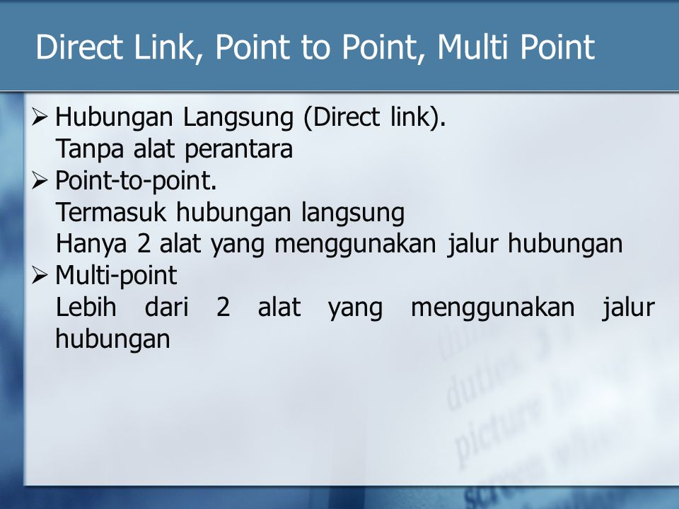 Direct Link, Point to Point, Multi Point