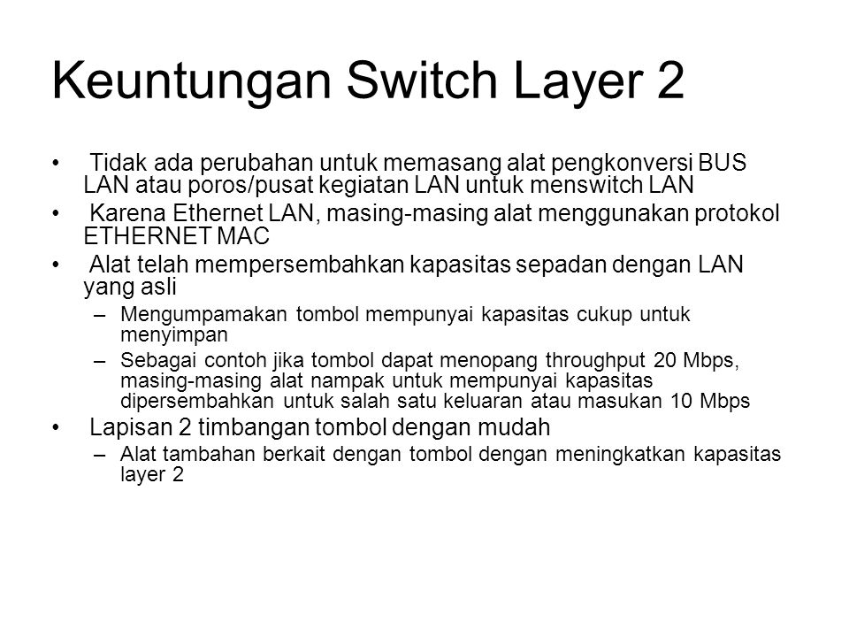 Keuntungan Switch Layer 2