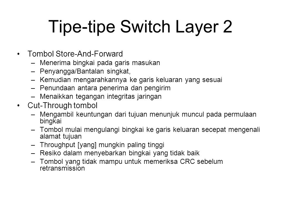 Tipe-tipe Switch Layer 2