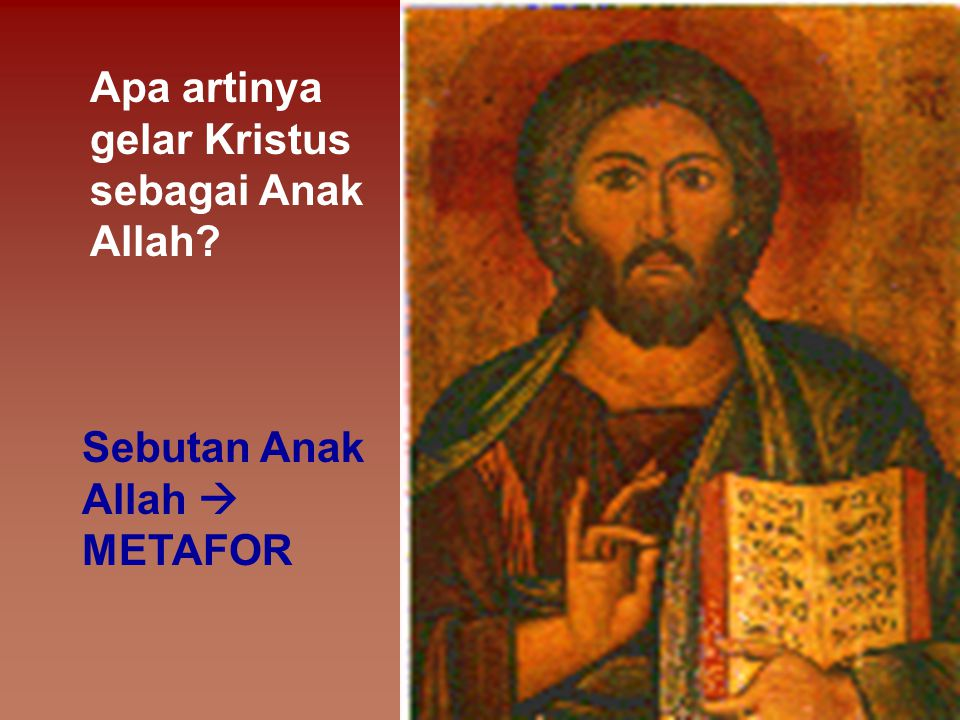 Apa artinya gelar Kristus sebagai Anak Allah