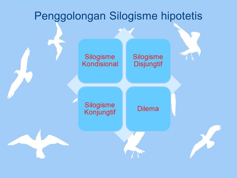 Penggolongan Silogisme hipotetis