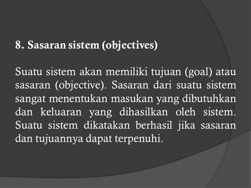 8. Sasaran sistem (objectives)