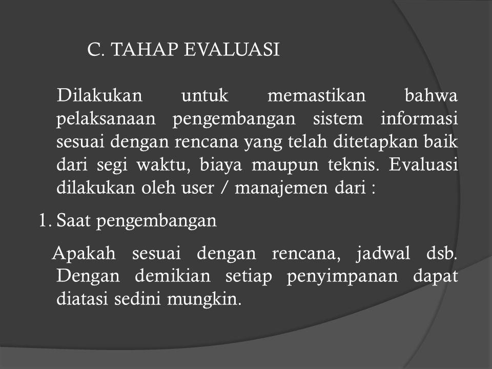 C. TAHAP EVALUASI