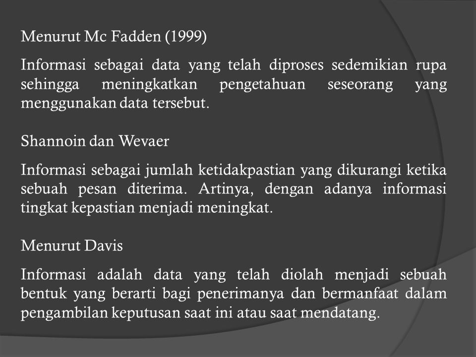 Menurut Mc Fadden (1999)