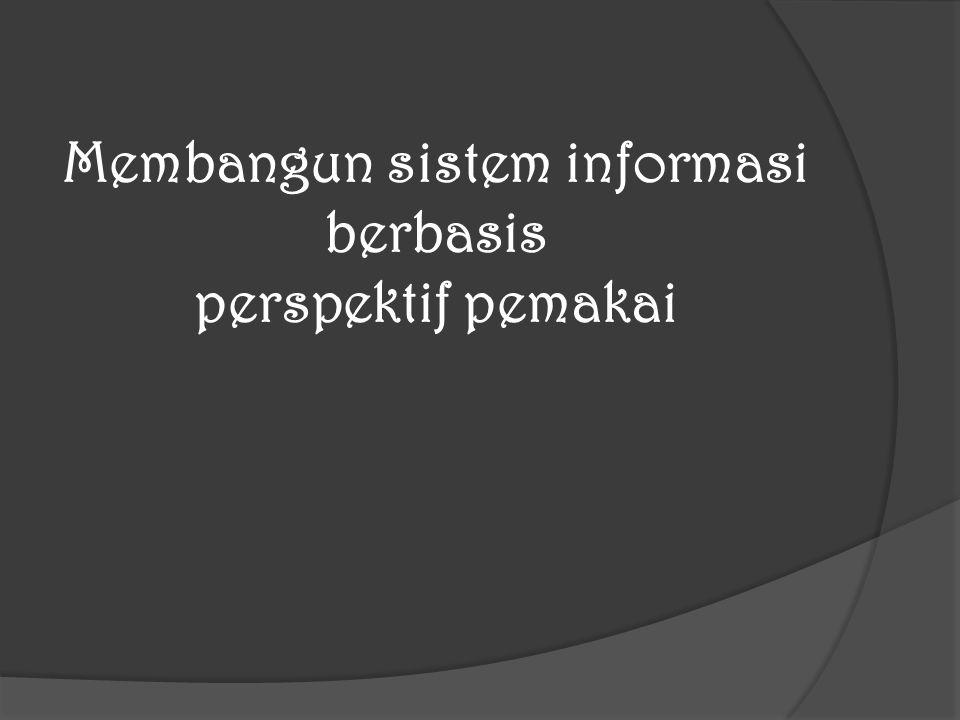 Membangun sistem informasi berbasis