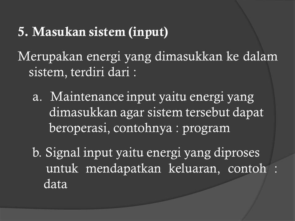 5. Masukan sistem (input)