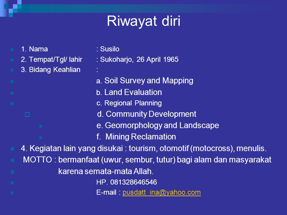 Riwayat diri d. Community Development e. Geomorphology and Landscape