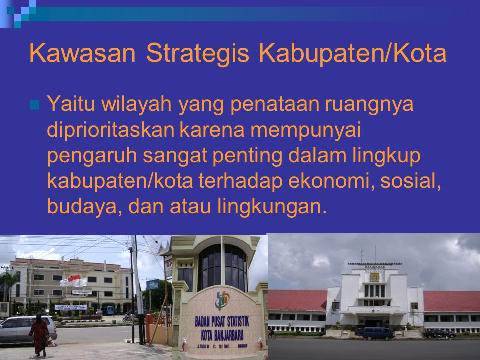 Kawasan Strategis Kabupaten/Kota