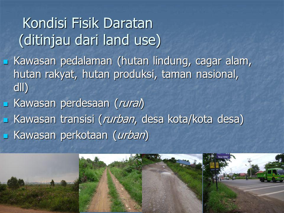 Kondisi Fisik Daratan (ditinjau dari land use)