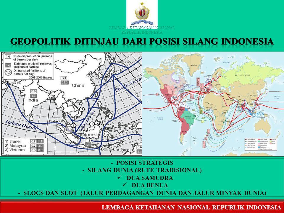 GEOPOLITIK DITINJAU DARI POSISI SILANG INDONESIA