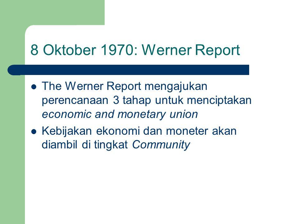 8 Oktober 1970: Werner Report