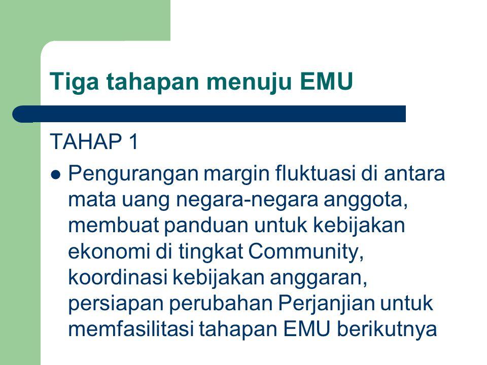 Tiga tahapan menuju EMU