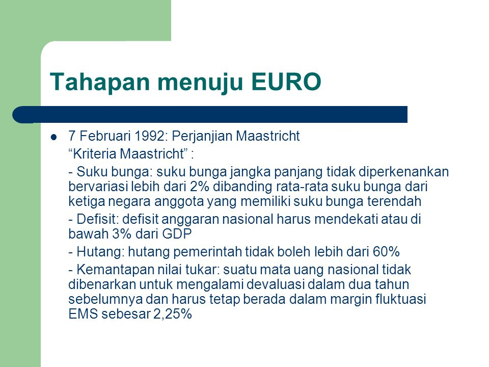 Tahapan menuju EURO 7 Februari 1992: Perjanjian Maastricht