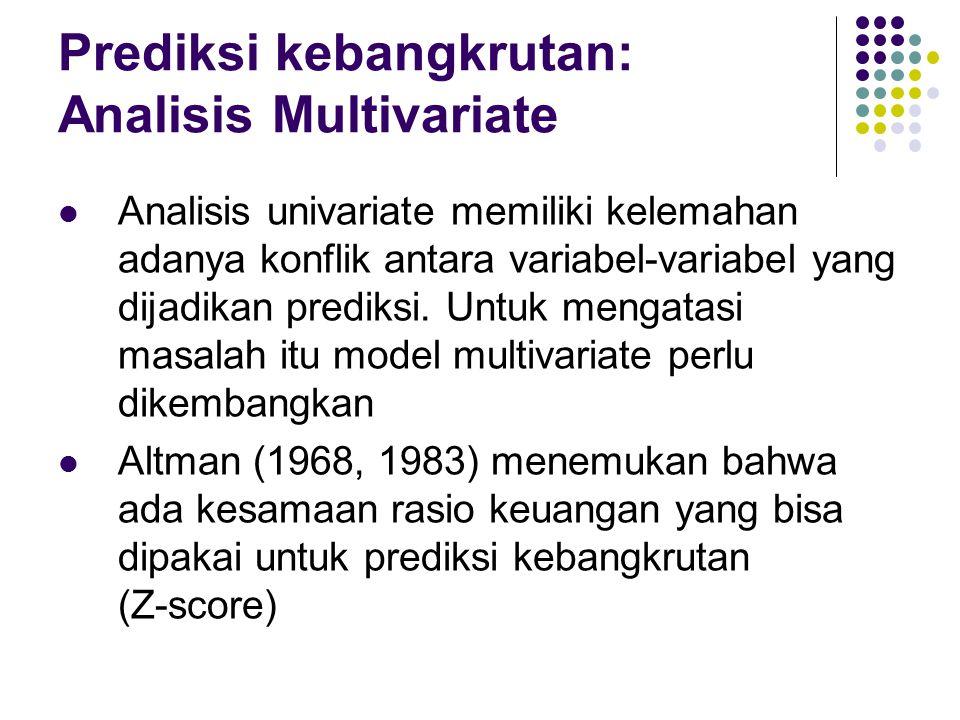Prediksi kebangkrutan: Analisis Multivariate