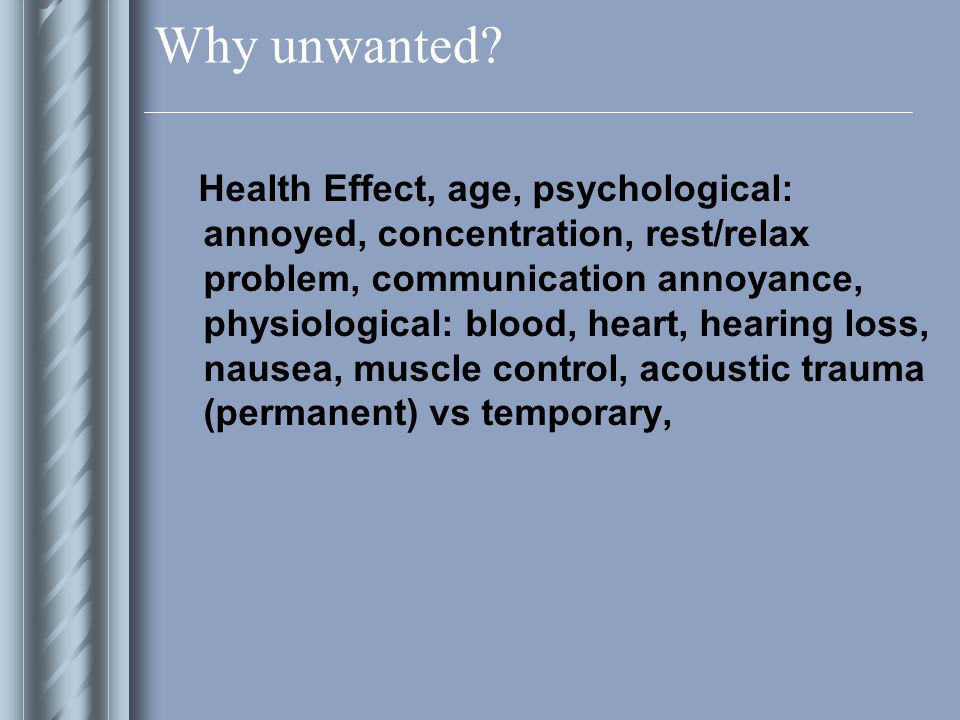 Why unwanted