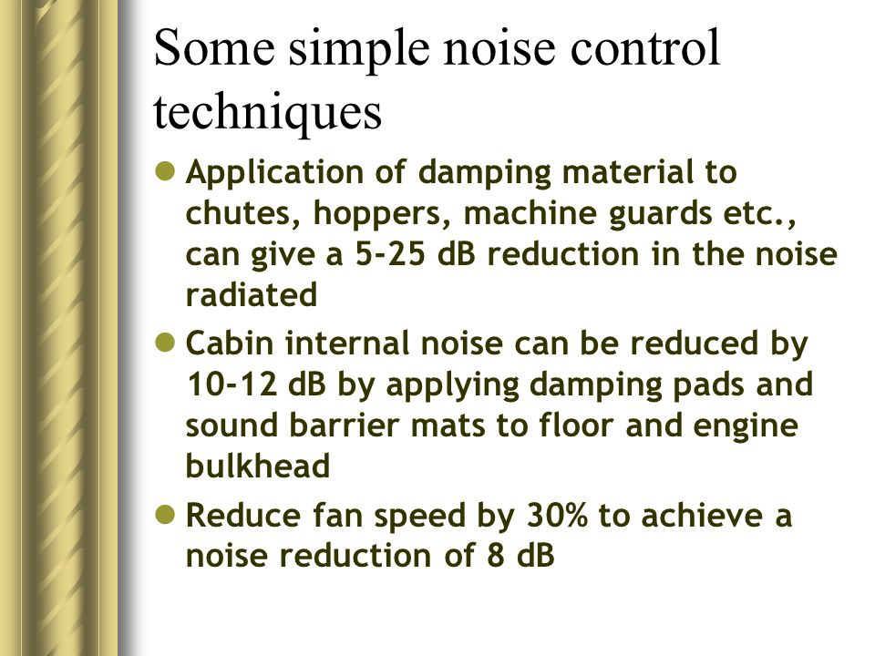 Some simple noise control techniques