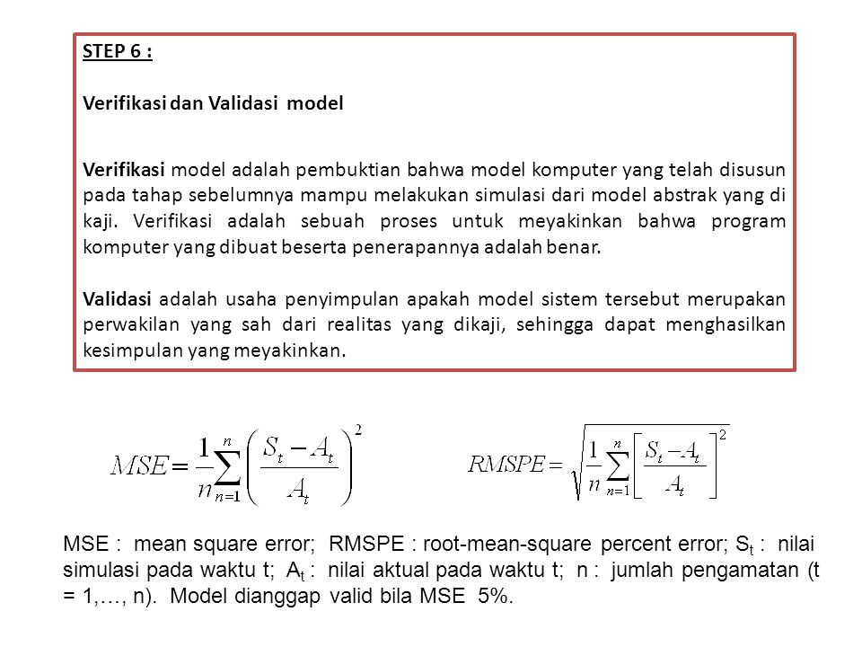 STEP 6 : Verifikasi dan Validasi model.