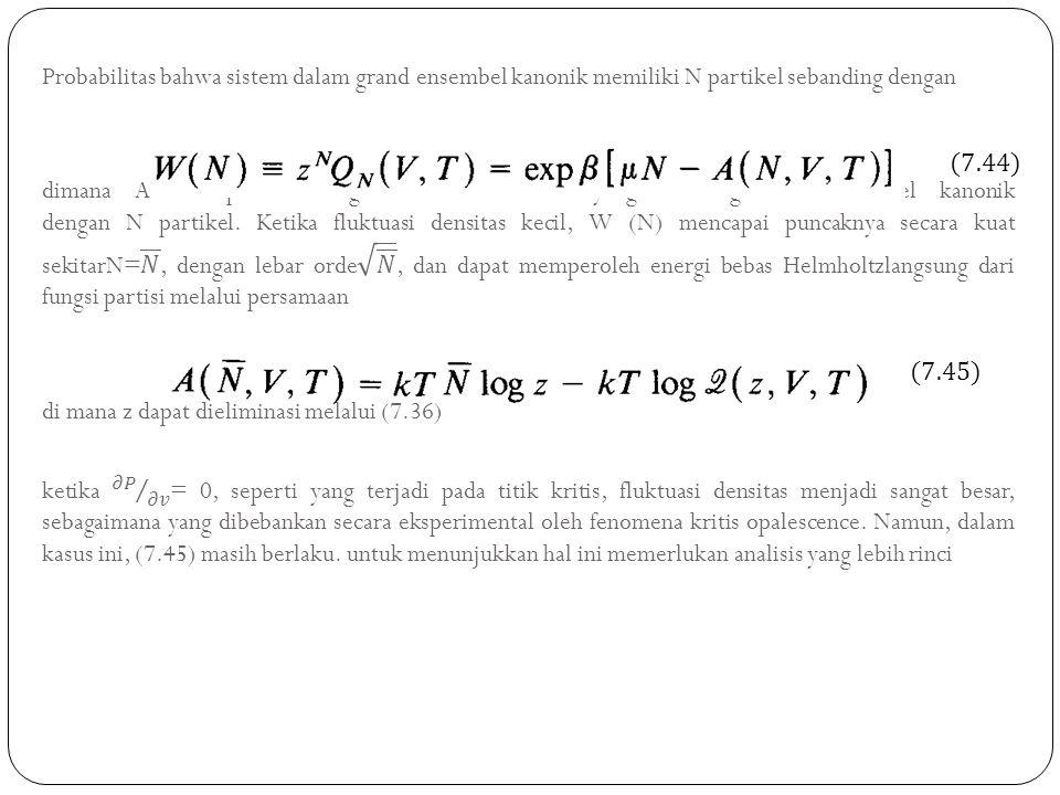 Probabilitas bahwa sistem dalam grand ensembel kanonik memiliki N partikel sebanding dengan