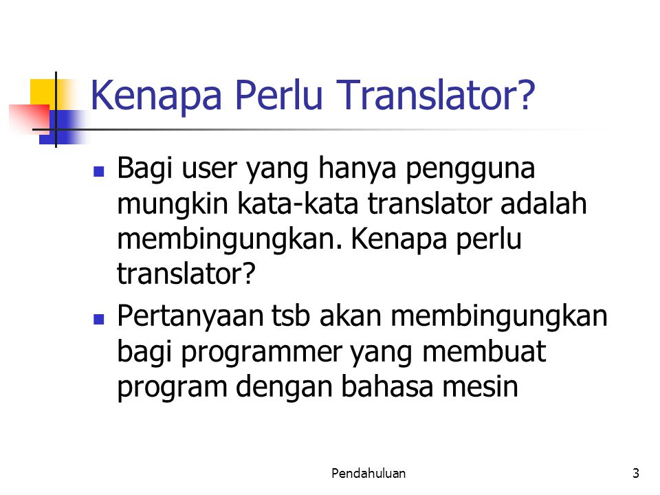 Kenapa Perlu Translator