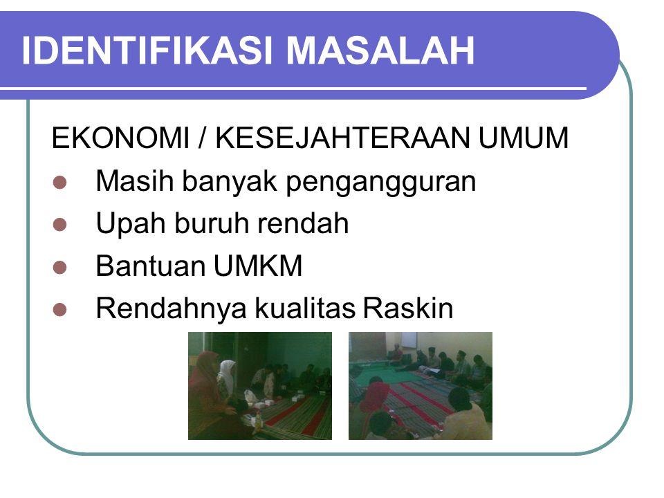 IDENTIFIKASI MASALAH EKONOMI / KESEJAHTERAAN UMUM