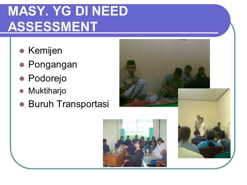 MASY. YG DI NEED ASSESSMENT