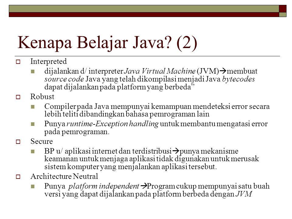 Kenapa Belajar Java (2) Interpreted
