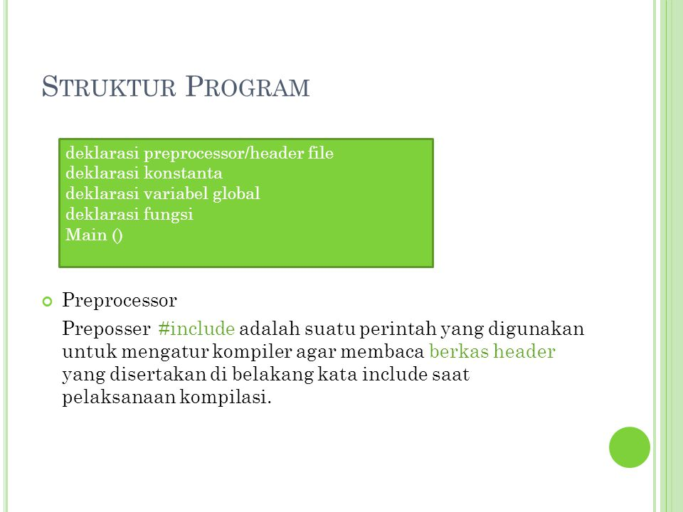 Struktur Program Preprocessor