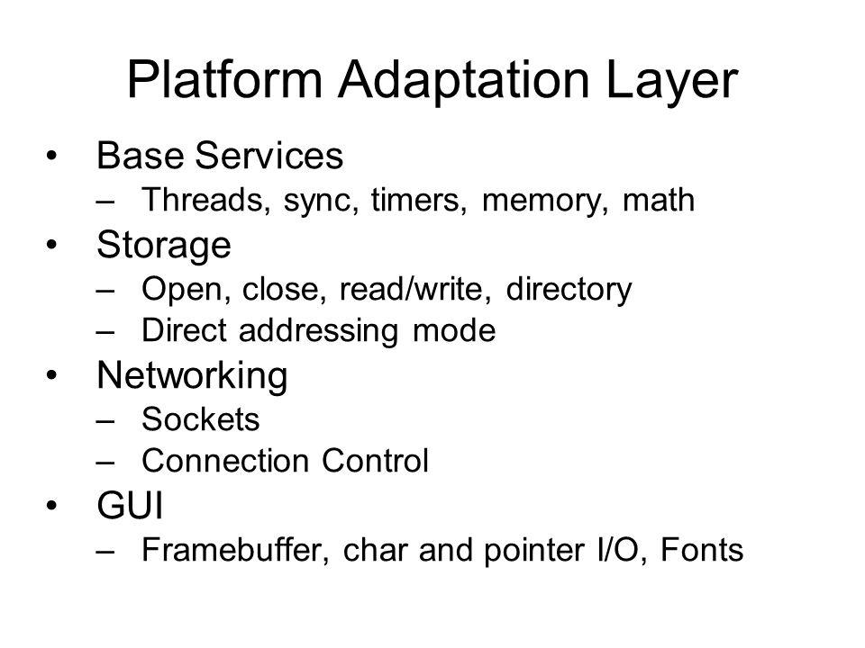 Platform Adaptation Layer