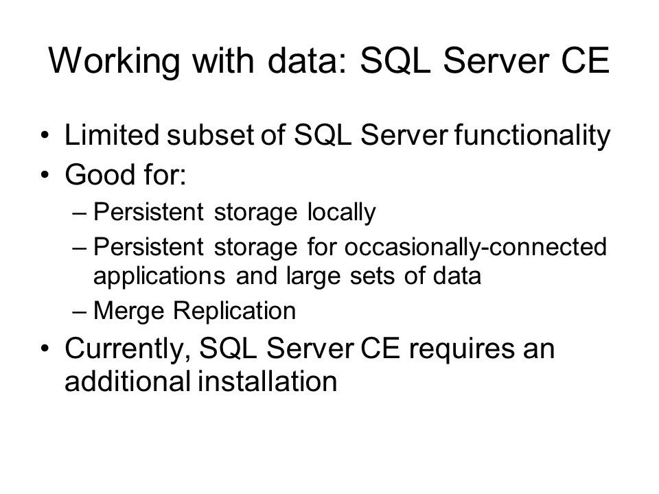 Working with data: SQL Server CE