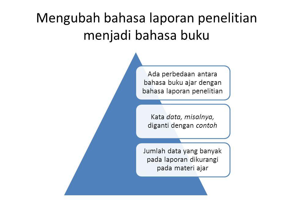 Mengubah bahasa laporan penelitian menjadi bahasa buku