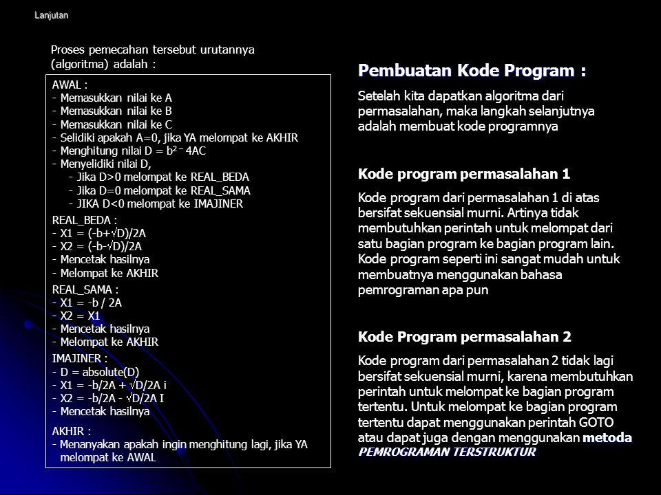 Pembuatan Kode Program :