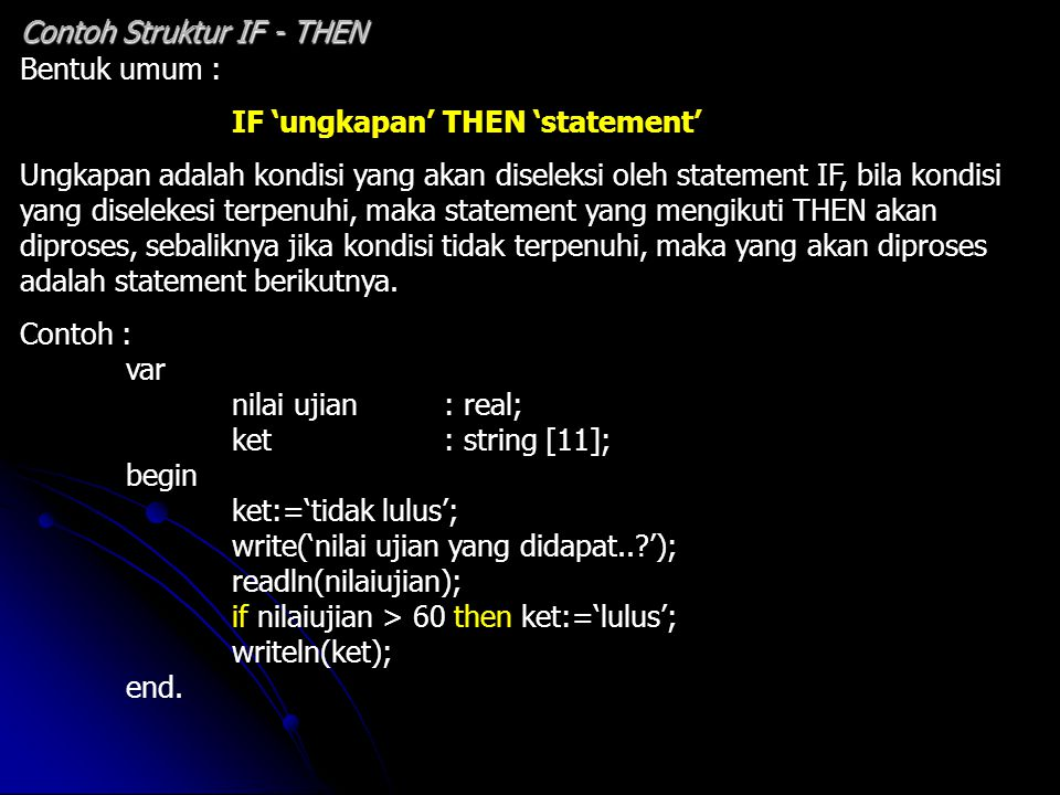 Contoh Struktur IF - THEN