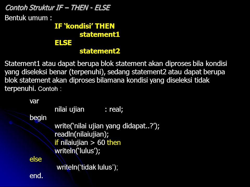 Contoh Struktur IF – THEN - ELSE