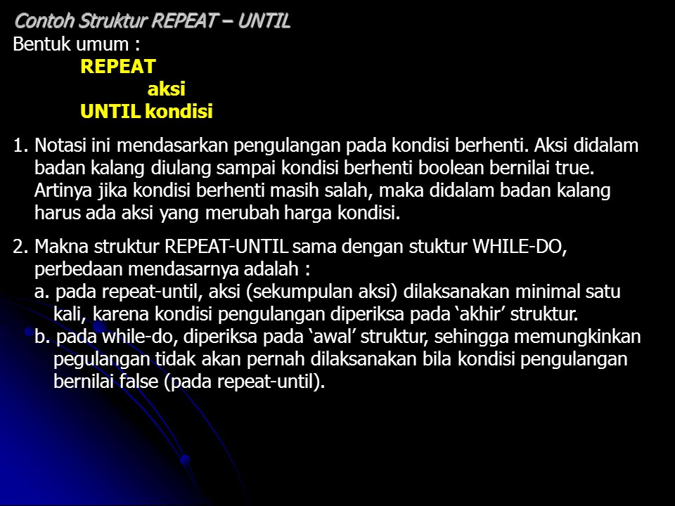 Contoh Struktur REPEAT – UNTIL
