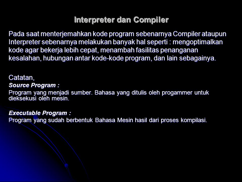 Interpreter dan Compiler