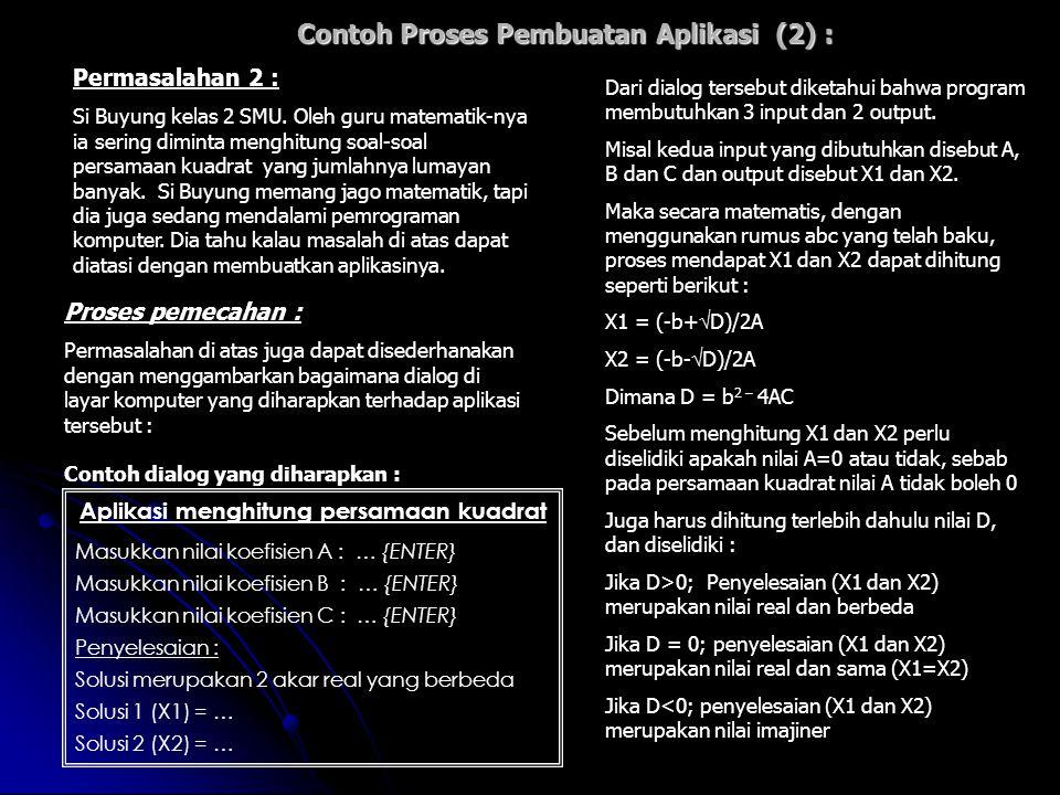 Contoh Proses Pembuatan Aplikasi (2) :