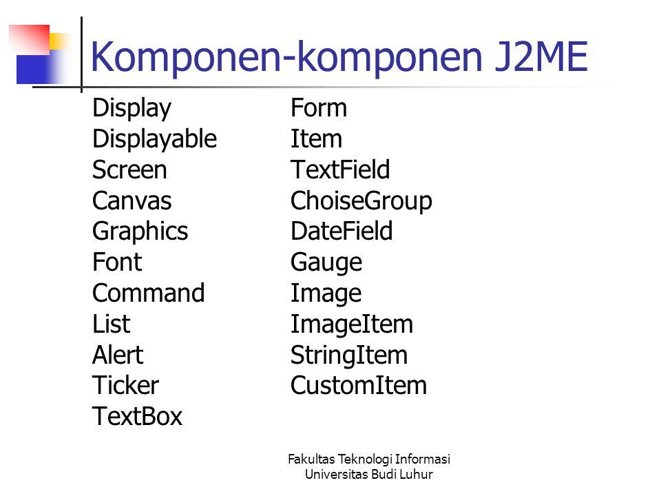 Komponen-komponen J2ME
