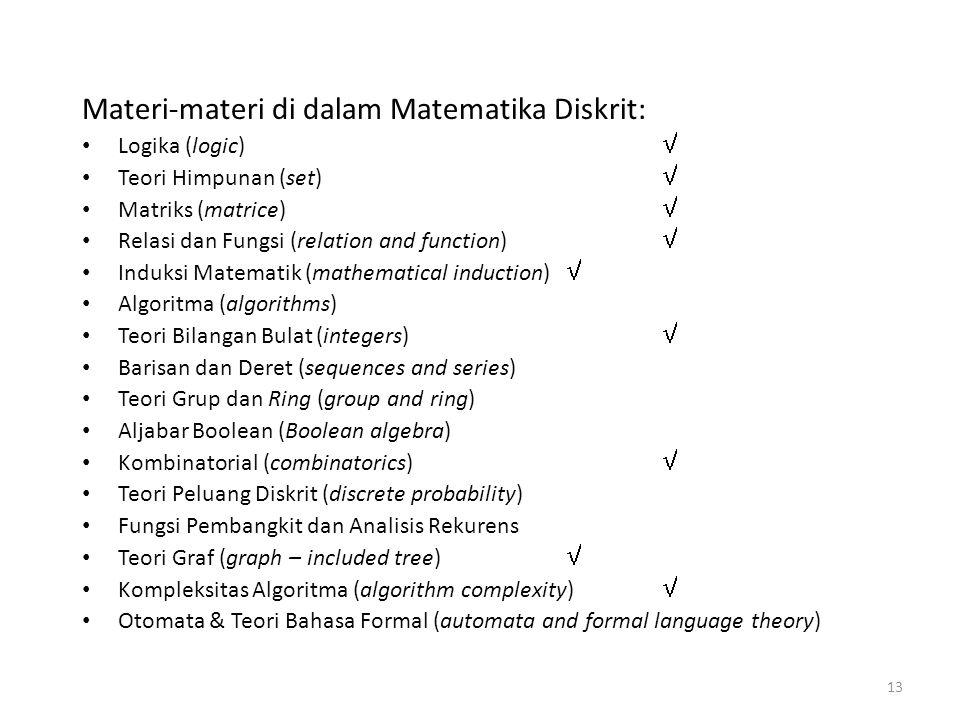 Materi-materi di dalam Matematika Diskrit: