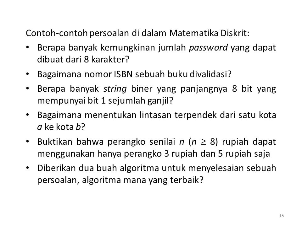 Contoh-contoh persoalan di dalam Matematika Diskrit: