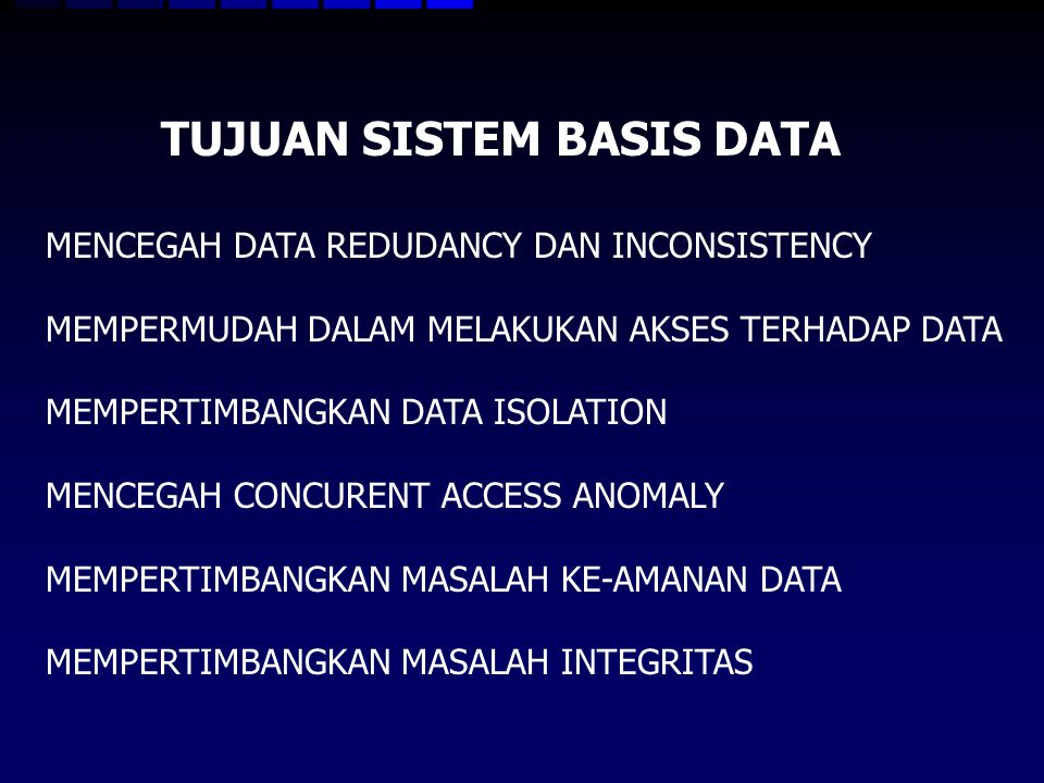 TUJUAN SISTEM BASIS DATA