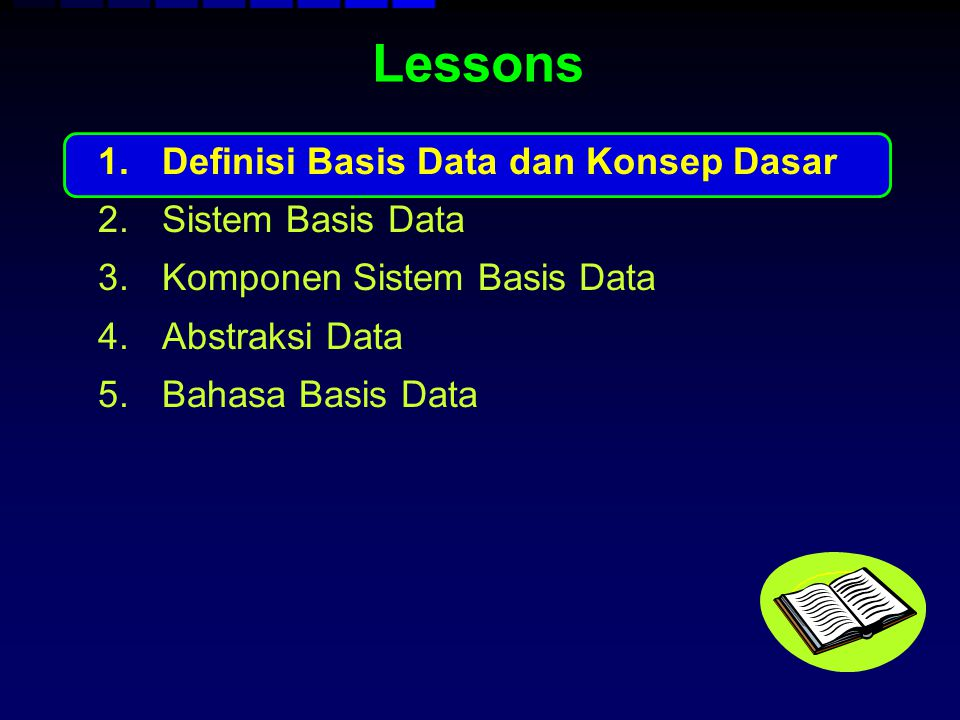 Lessons Definisi Basis Data dan Konsep Dasar Sistem Basis Data