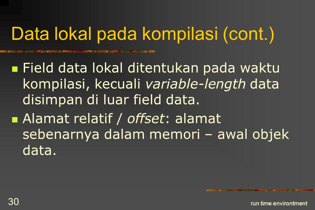 Data lokal pada kompilasi (cont.)