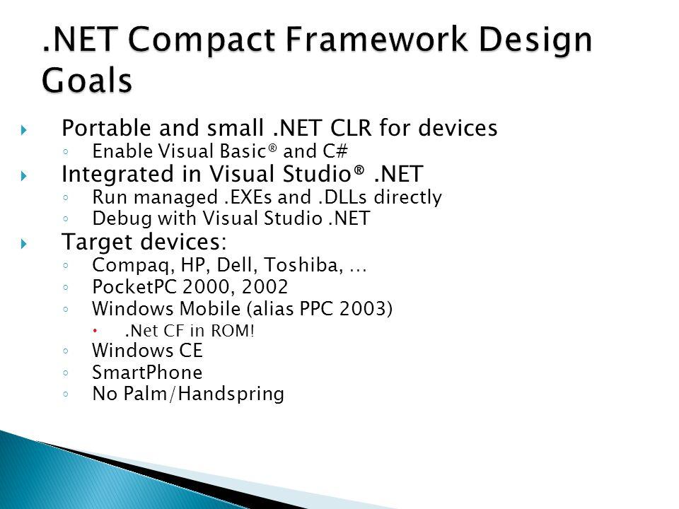 .NET Compact Framework Design Goals