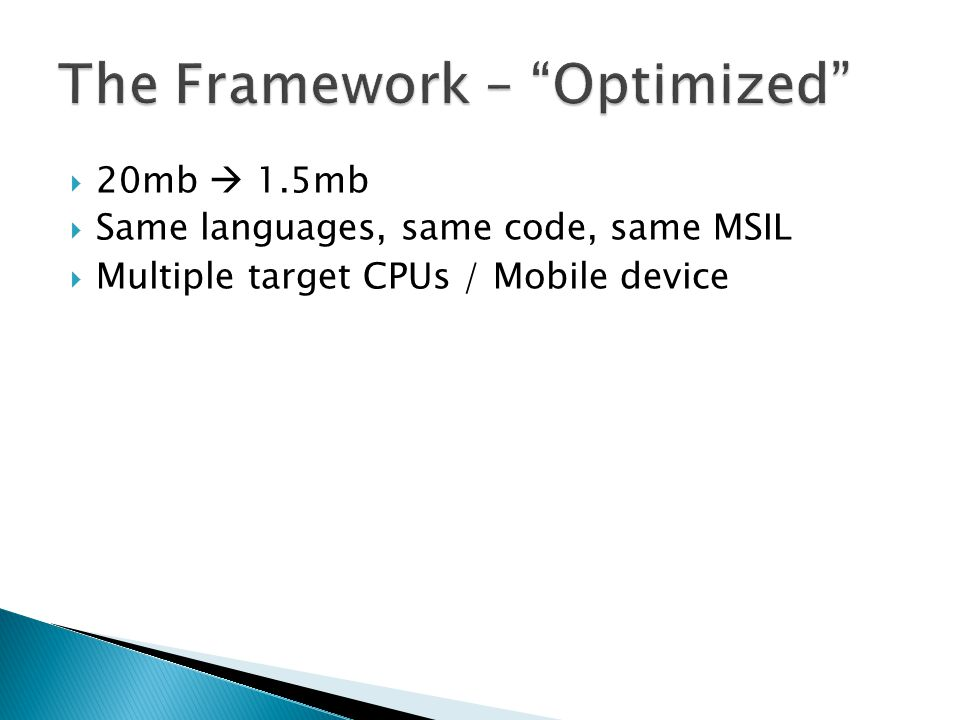 The Framework – Optimized