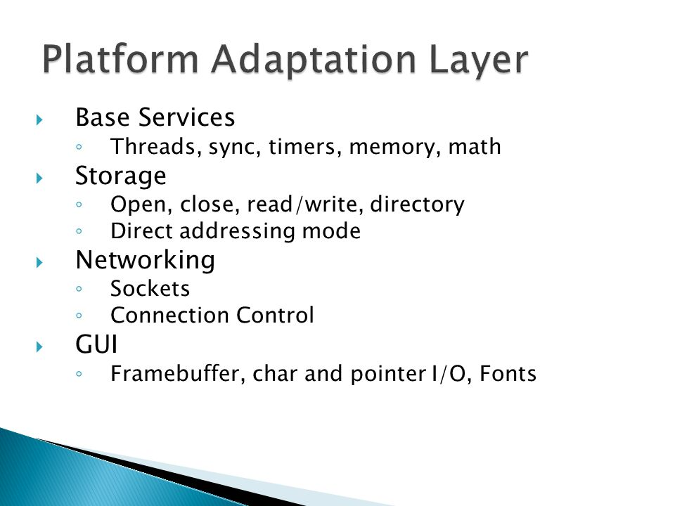 Platform Adaptation Layer