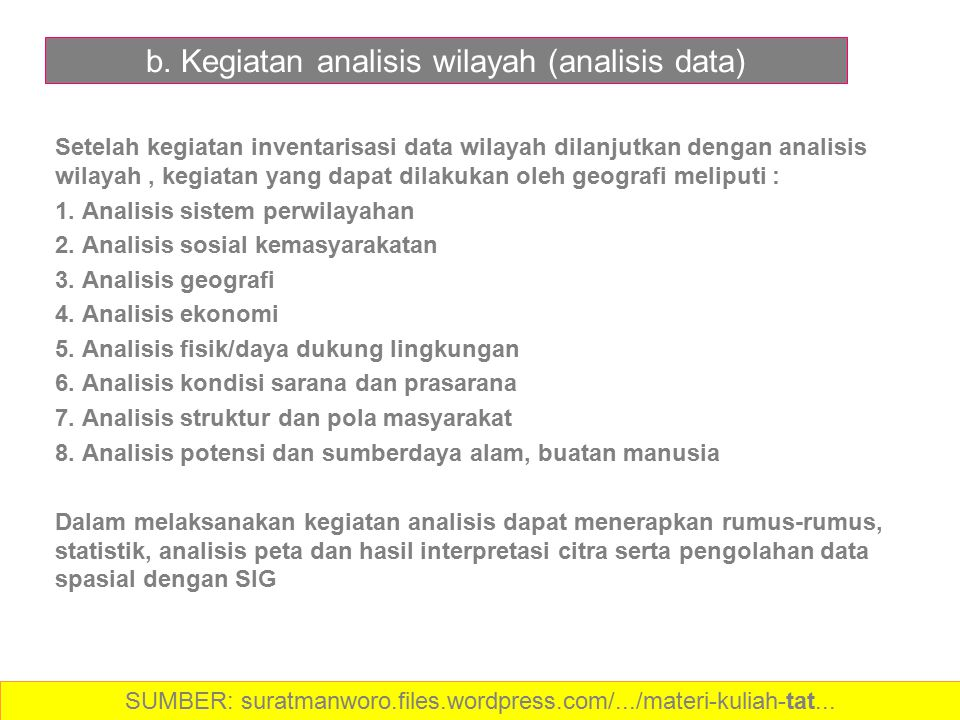b. Kegiatan analisis wilayah (analisis data)