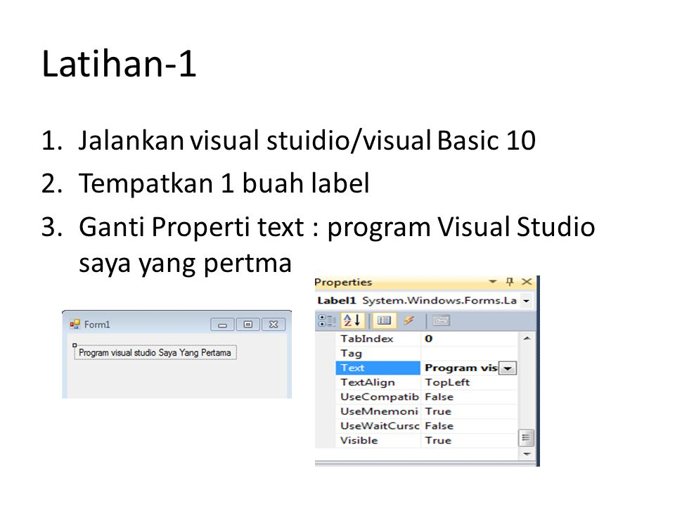 Latihan-1 Jalankan visual stuidio/visual Basic 10