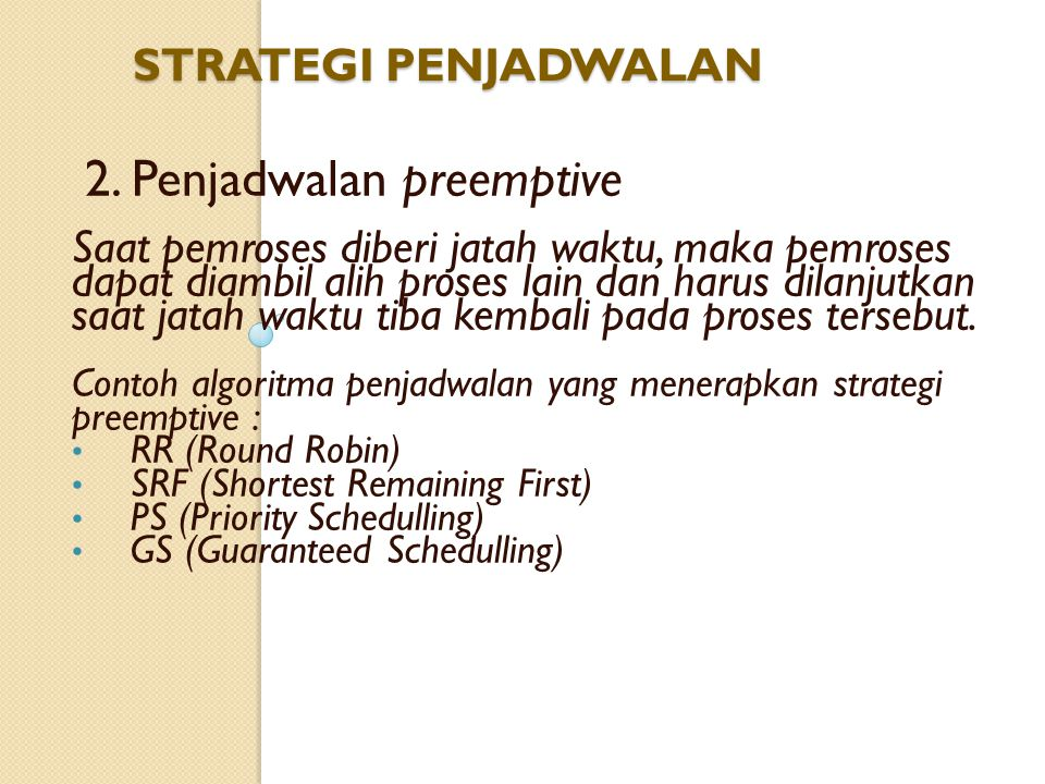 2. Penjadwalan preemptive